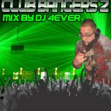 CLUB BANGERS 2 mix by DJ 4EVER