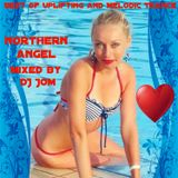 Best of Uplifting and Melodic Trance - For Northern Angel
