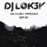 ON K3Y Radio  -  EP.2