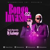 Dj Kalonje Presents Bongo Invasion vol.2