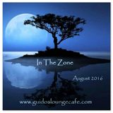 In The Zone - August 2016 (Guido's Lounge Cafe)