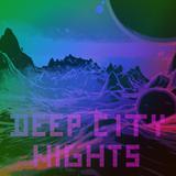 Deep City Nights vol. 6 RETRO FUTURA AMBIENT BEATS