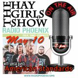 The Hay Girls Show with special guest, American Standards, May 10, 2017