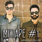 reKnHaunchu - Mixtape #1