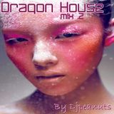 Dragon House Mix 2