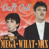 Softcell - MegaWHATMix!