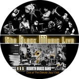 The Black Music Live #41 - REBIRTH BRASS BAND