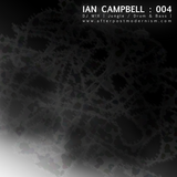 Ian Campbell: DJ Mix 004 - Jungle/Drum&Bass