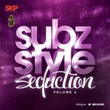 DJ Subz - Subz Style Seduction Vol.4
