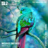 Meuko! Meuko!樹枝孤鳥 Lonely Tree, Lonely Bird  - 25th June 2018