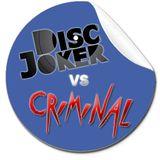 DiscJoker VS Dj Criminal - ElectRock! 12/12