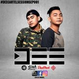 DEE CARTEL SESSIONS EP001