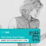 Girls Gone Vinyl Exclusive Mix #40 - AvA - Detroit