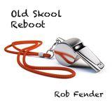 Old Skool Reboot