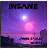 James Brolly - Insane Sept 2003