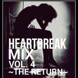 Heartbreak Mix Vol. 4 - The Return