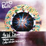 #317. Acid Dann - Triple Sun (OTO-Radio podcast)