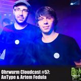 Ohrwurm Cloudcast #57: AnType & Artem Fedula
