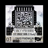 Fancy's Payhouse #1 w/ DJ David Fraenklin
