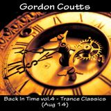 Gordon Coutts- Back In Time vol.4 (Trance Classics, Aug 14)