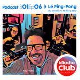 LeRadioClub - S01Ep06 - Le Ping-Pong By LeRadioClub avec COCTO