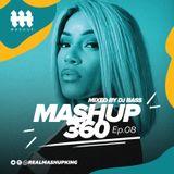 MASHUP360 Ep.08