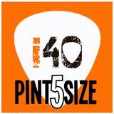 The i40 Pintsize Show - Episode 5