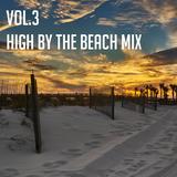 Vol. 3 High By The Beach Mix