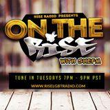 On The Rise w/SheFM - Featuring DJ Melanie Sutherland