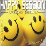 HAPPY SESSION - IVANCHU DJ