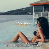 MissDeep Tough Stuff #1 ♦ Deep House & Chill Out Sessions ♦ By Bruno Kauffmann & Sean Norvis