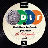 VA_DubWork Le Freak presents the Originals part 1_ Johnny K. continuous mix