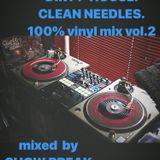 DIRTY HOUSE. CLEEN NEEDLES. vinyl mix vol.2 mixed by SHOW BREAK