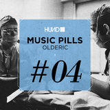 HUND | MUSIC PILLS #4 : OLDERIC [Area Remote, Saved, Terminal M]