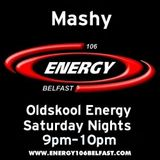 Mashy Live On Energy 106 Oldskool Energy 11-1-14