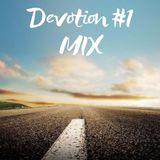 Devotion #1 MIX