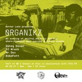 Organikz: Styx Myx 1.4