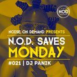 NOD Saves Monday #021 | DJ Panik | #AfroHouse #House