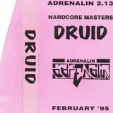 Druid Live At Adrenalin & Hardcore Masters February 1995