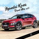 Zoohacker - Hyundai Kona Travel Mix Vol.8 (2018)