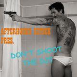 Don't Shoot the DJ!!