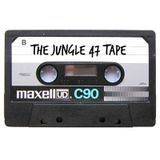 The Jungle 47 tape (Work in progress)