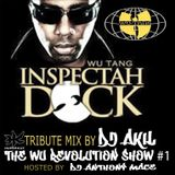 INSPECTAH DECK TRIBUTE BY DJ AKIL (THE WU-REVOLUTION SHOW #1)