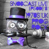Snobcast Live Episode 8: 1970's UK Progressive Rock