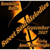 Sweet Soul Melodies Reminisce Radio UK (September 2017) Mixed by Annie Mac Bright