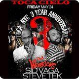 SiD VAGA & STEVE TEK (Live) @ TOCA CIELO 3Y Anniversary @ Cielo