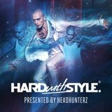 Headhunterz - Hard With Style 026 – 04.10.2013
