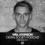 Digital Society - Podcast 312 With Will Atkinson