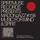 Spiritmuse Records presents MADONJAZZ #158 Deep Listening