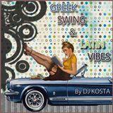 GREEK SWING & LATIN VIBES By Dj Kosta
